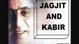 Kabir ke DOHE by JAGJIT AND KABIR   YouTube