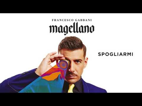 Francesco Gabbani - Spogliarmi