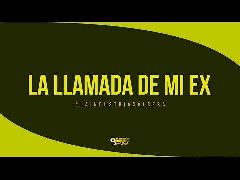 Chiquito Team Band - La Llamada De Mi Ex [AUDIO OFICIAL]