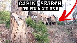 CABIN SEARCH TO FIX UP & AIR BNB