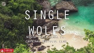 Nonha Dhita Wanma - Single Woles Ft. Cardinal Protocol Elnb (Audio)