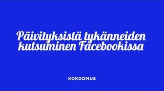 Facebook: seuraajamäärän kasvattaminen julkaisuista tykänneitä kutsumalla