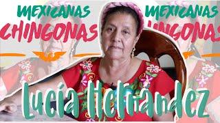 Mexicanas Chingonas   Lucía Hernández   Mujeres en Movimiento.
