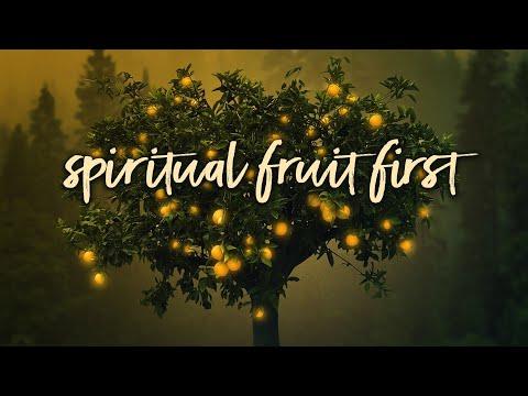 Spiritual Fruit First | Pastor Don Young