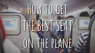 How to Get the Best Airline Seats