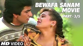 Bewafa Sanam Movie Part - 3/5 | Krishan Kumar, Shilpa Shirodkar