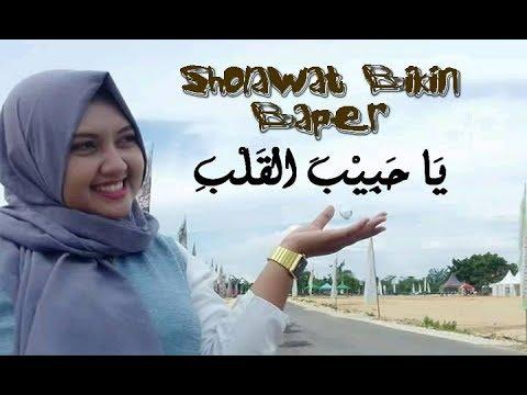 Ya Habibal Qolbi & Lirik Versi No Music - Sholawat Suara Merdu Bikin Baper