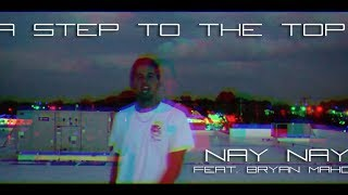 Nay Nay & Bryan Mahon - A Step To The Top [DFUOB7 Contest Entry]