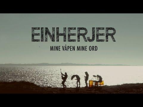 EINHERJER - Mine Våpen Mine Ord (Official Music Video) mp3