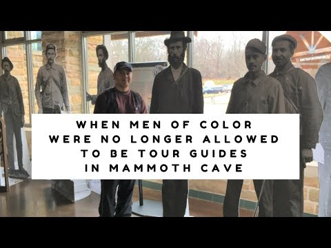 When Men of Color Were No Longer Allowed To Be Tour Guides in Mammoth Cave