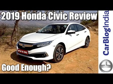 2019 Honda Civic India Review Car Blog
