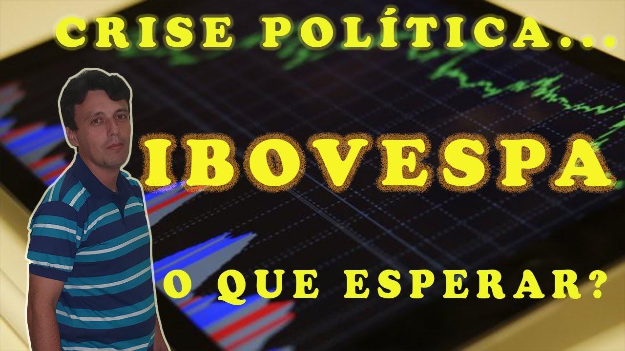 Crise política, Ibovespa... O que nos aguarda agora? 11