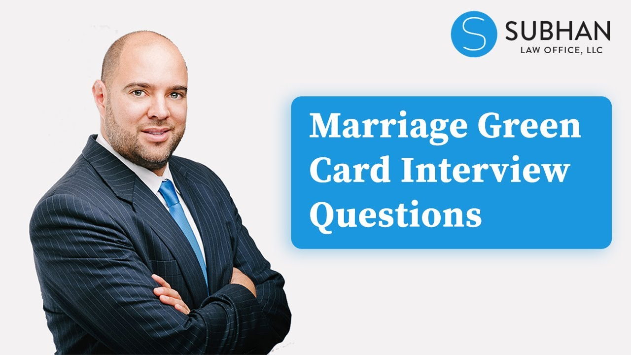 101 Marriage Green Card Interview Questions and Tips - What