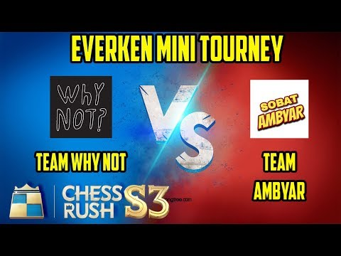 Download Video Ek Tourney Team Why Not Vs Team Ambyar Chess Rush