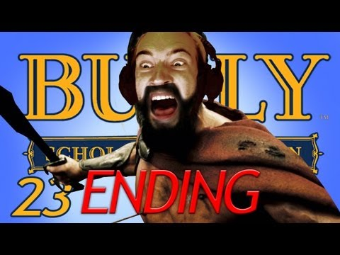 AN ENDING WORTH DYING FOR! - Bully (23) Final!
