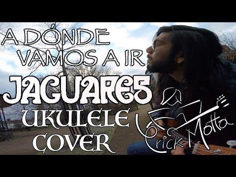 A dónde vamos a ir (Jaguares) Ukulele Cover – Erick Motta