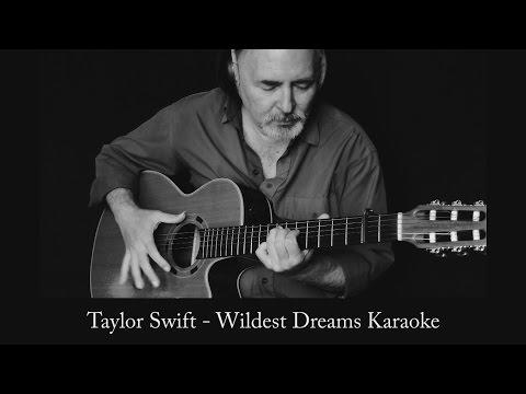Wildest Dreams - karaoke - guitar
