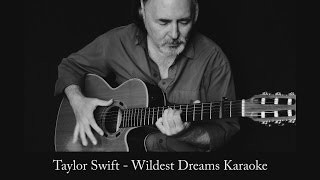 Wildest Dreams - karaoke - guitar