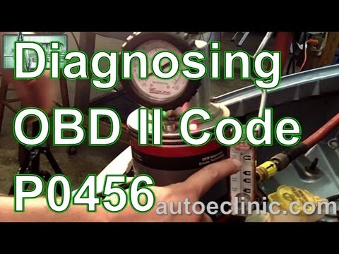 How Diagnose Check Engine Light Code P0456 Small Evap