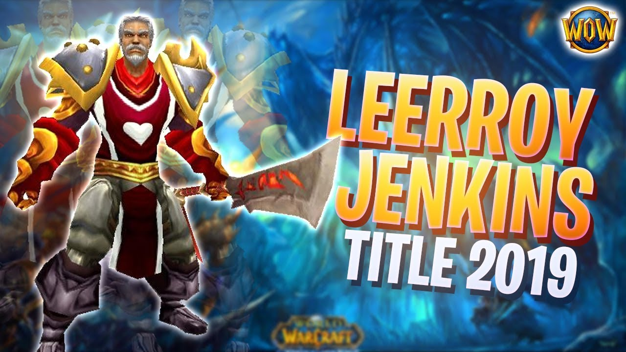 [UPDATED 2019]How to get Leeroy Jenkins achievement and title