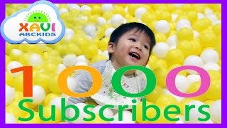 1000 subscribers special! - 6 Months than 50 videos for kids - Welcome to my channel Xavi ABCKids