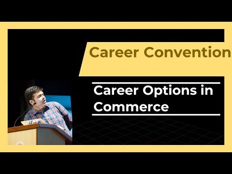Career Options in Commerce - Part 1