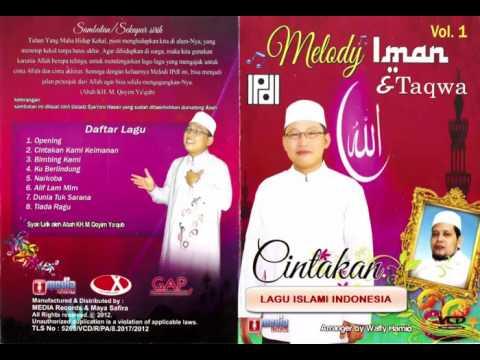 Full Album Melody Iman & Taqwa - CIntakan Kami Keimanan | Lagu Islami Indonesia