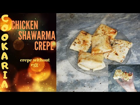 chicken-shawarma-crepe-|-homemade-crepe-|-without-egg-|-homemade-is-best-|-cookaria