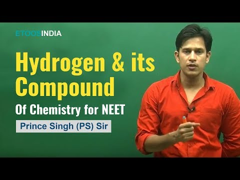 AIPMT I Chemistry I Hydrogen & its Compound I Prince Singh (PS) Sir From ETOOSINDIA.COM