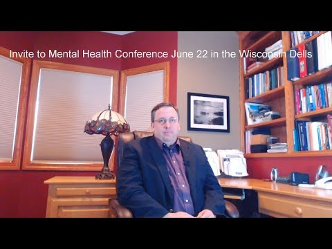 Invite to Mental Health Conference in Wisconsin Dells on June 22