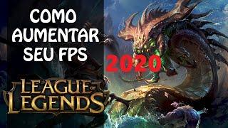 Como Aumentar o FPS 2020 League Of Legends