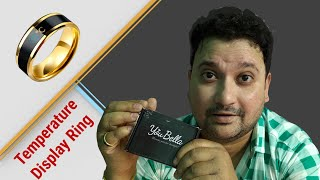 Unboxing & First View |Temperature Display Ring | Men And Women | By Rajdeep Mukherjee | Hindi |