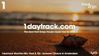 Monthly Mix September '16 | Vaal & Tijn - Summer Closure in Amsterdam | 1daytrack.com