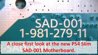 A close first look at the new PS4 Slim SAD-001 Motherboard