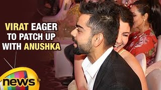 Virat Kohli Eagerly Wants to Patch Up With Anushka Sharma | Mango News