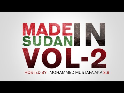 MADE IN SUDAN VOL.2 (FULL MIXTAPE) || صنع في السودان