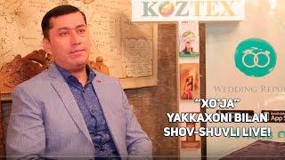 """""""Xo'ja"""" yakkaxoni bilan shov-shuvli LIVE!"""