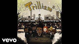 Get 'Get Rich Or Die Talking' when you purchase Trilliam 3. Availab...