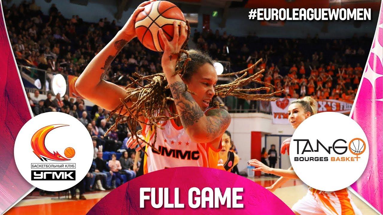 Re-watch UMMC Ekaterinburg v Bourges Basket