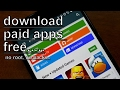 paid  android apps or games  free (no root , no hacks and easy) bangla