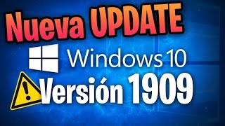 ⚠️ Disponible Nuevo Windows 10 19H2 / Windows 10 November 2019 Update / Problemas al Actualizar?