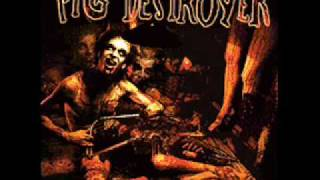 Pig Destroyer - Prowler in the Yard: Jennifer/Cheerleader Corpses/Scatology Homework/Trojan Whore