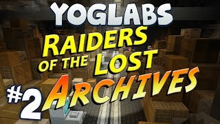 Minecraft - Raiders of the Lost Archives #2 - Yoglabs
