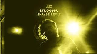 QUIX - Stronger (feat. Elanese) [Skrybe Remix] Dim Mak Records