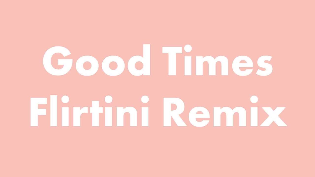 SoDrumatic feat. Wozz Lozowski - Good Times (Flirtini Remix) (audio)