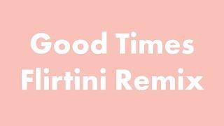 SoDrumatic feat. Wozz Lozowski - Good Times (Flirtini Remix) (audio)