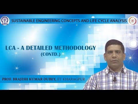 LCA - A Detailed Methodology (Contd.)