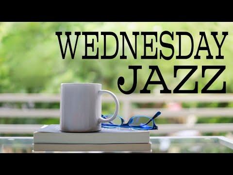 Wednesday JAZZ - Sunny Bossa Nova Jazz Playlist For Good Mood,Work,Study