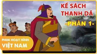 Kế Sách Thanh Dã - Phần 1 | Phim Hoạt Hình Lịch Sử Việt Nam Hay Nhất