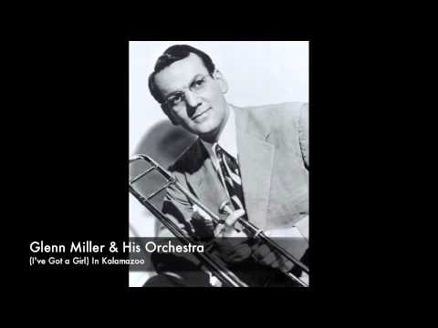 Glenn Miller & His Orchestra: (I've Got a Girl) In Kalamazoo (1942)